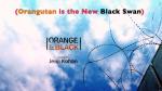 orange is the new black animals parody video
