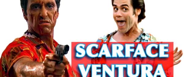 Scarface Tony Montana and Ace Ventura in Scarface Ventura