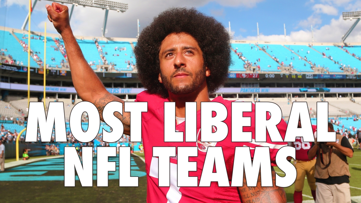 The 11 Most Liberal NFL Teams That Could Sign Colin Kaepernick