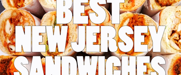 Best New Jersey Sandwiches