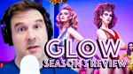 Glow Season 3 Recap and Review Giant Mess